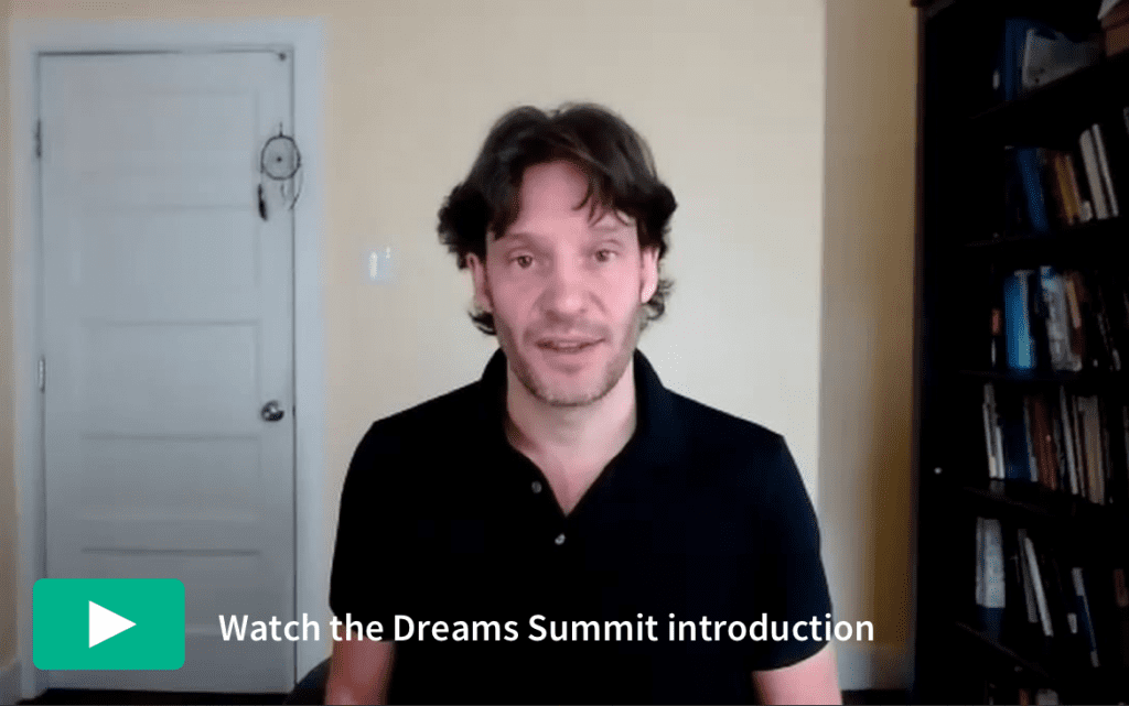 Watch the Dreams Summit introduction